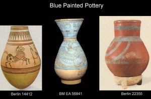 Selected Blue painted pottery vessels (Berlin and London).